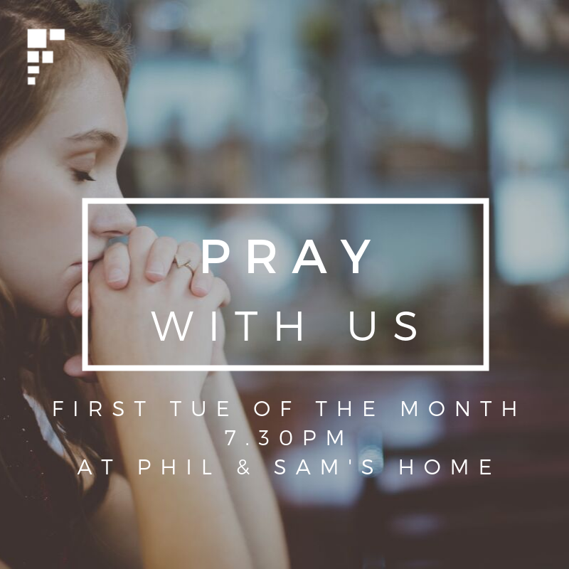 <strong>Prayer changes things.</strong> Come and join us once a month to pray.
